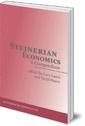 Steinerian Economics: A Compendium