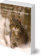 Understanding Mammals: Threefoldness and Diversity: Volumes 1 and 2