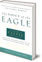 Voice of the Eagle: The Heart of Celtic Christianity