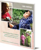 Childhood's Garden: Shaping Everyday Life Around the Needs of Young Children