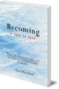 Becoming: A Call To Love