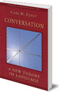 Conversation: A New Theory of Language