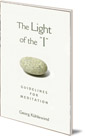 The Light of the 'I': Guidelines for Meditation