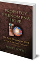 Prophecy, Phenomena, Hope: The Real Meaning of 2012: Christ and the Maya Calendar: An Update