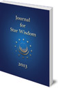 Journal for Star Wisdom: 2013