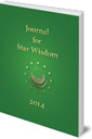 Journal for Star Wisdom: 2014