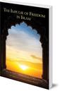 The Impulse of Freedom in Islam