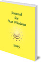 Journal for Star Wisdom: 2015