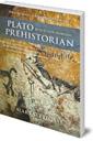 Plato Prehistorian: Myth, Religion and Archaeology
