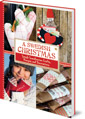 A Swedish Christmas: Simple Scandinavian Crafts, Recipes and Decorations