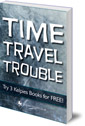 Time Travel Trouble: Try 3 Kelpies Books for FREE