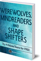 Werewolves, Mindreaders and Shapeshifters: Try 4 KelpiesEdge books for FREE