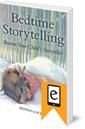Bedtime Storytelling: Become Your Child's Storyteller