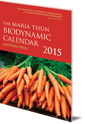 The Maria Thun Biodynamic Calendar: 2015