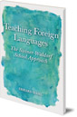 Teaching Foreign Languages: The Steiner-Waldorf School Approach