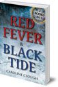 Red Fever & Black Tide: 2 Books in 1