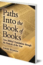 Paths into the Book of Books: New Biblical Translations through the Festivals of the Year