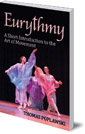 Eurythmy: A Short Introduction to the Art of Movement