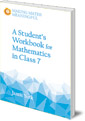 A Student's Workbook for Mathematics in Class 7: A Classroom 10-Pack with Teacher's Answer Booklet