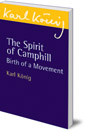 The Spirit of Camphill: Birth of a Movement