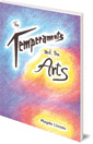The Temperaments and the Arts: Their Relation and Function in Waldorf Pedagogy