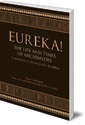 Eureka! The Life and Times of Archimedes: A Musical Play in One Act