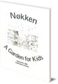 A Garden for Kids: More News from Nokken and Helle Heckmann