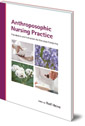 Anthroposophic Nursing Practice: Foundations and Indications for Everyday Caregiving