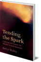 Tending the Spark: Light the Future for Middle-school Students