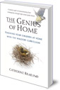 The Genius of Home: Teaching Your Children at Home with the Waldorf Curriculum