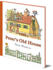 Elsa Beskow, Peter's Old House cover image