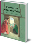 Favourite Grimm's Tales