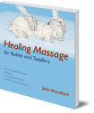 Healing Massage for Babies and Toddlers