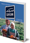 Sekem: A Sustainable Community in the Egyptian Desert