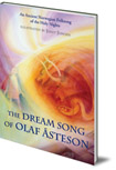The Dream Song of Olaf Asteson: An Ancient Norwegian Folksong of the Holy Nights