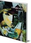 Hermann Gross: Art and Soul