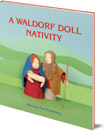 A Waldorf Doll Nativity