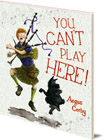 You Can't Play Here!: A Scottish Bagpipe Story