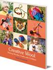 Creative Wool: Making Woollen Crafts with Children