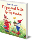 Pippa and Pelle in the Spring Garden