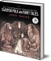 An Illustrated Treasury of Swedish Folk and Fairy Tales