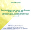 Gesture Games for Spring and Summer, Autumn and Winter: A Learning CD