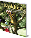 Nokken: A Garden for Children: A Danish Approach to Waldorf-based Child Care